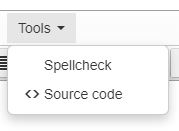 The Text Editor's Tools menu has two options: Spellcheck (to check spelling) and  Source code (to inspect the HTML of a piece of content).