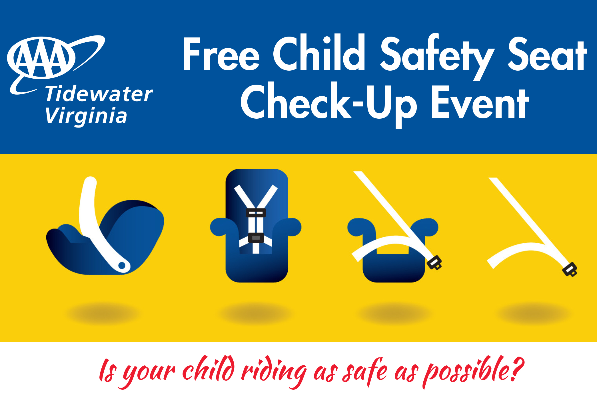 AAA Tidewater Virginia offers free safety-seat inspections Sept. 23 by nationally certified child passenger safety technicians.
