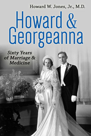 Book cover of Titled Howard & Georgeanna: Sixty Years of Marriage and Medicine