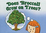 'Does Broccoli Grow on Trees?' book cover